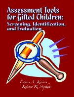 Assessment Tools for Gifted Children: Screening, Identification, and Evaluation